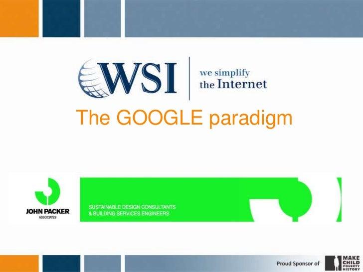 The GOOGLE paradigm