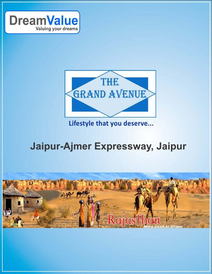 Lifestyle that you deserve...Jaipur-Ajmer Expressway, Jaipur