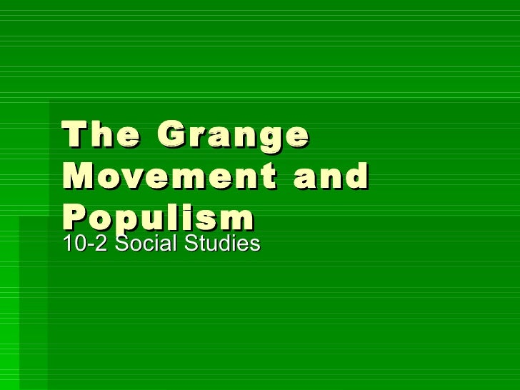 The grange movement and populism