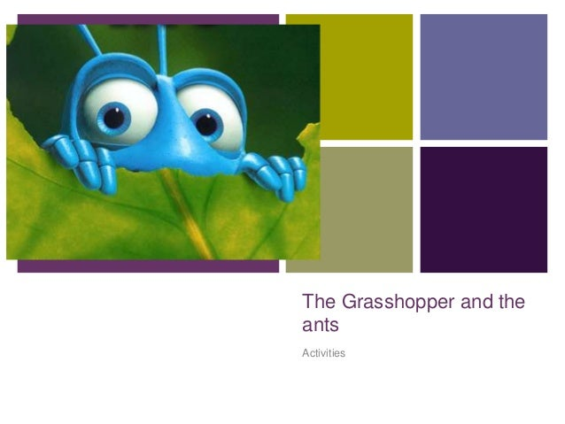 + The Grasshopper and the ants Activities