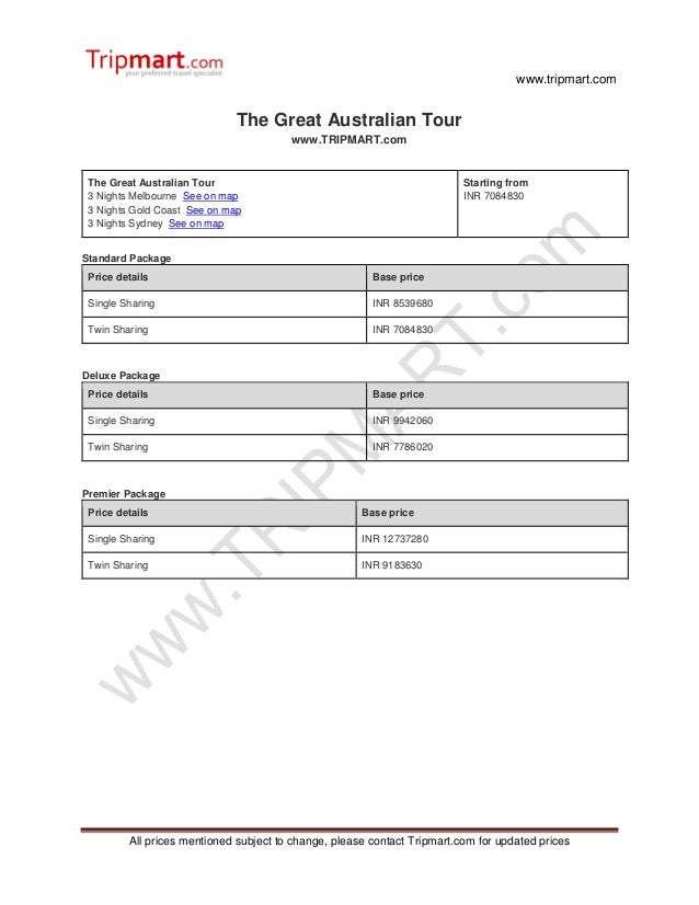 www.tripmart.com All prices mentioned subject to change, please contact Tripmart.com for updated prices The Great Australi...