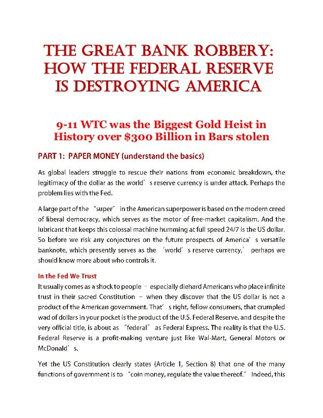 The great bank robbery how the federal reserve is destroying america
