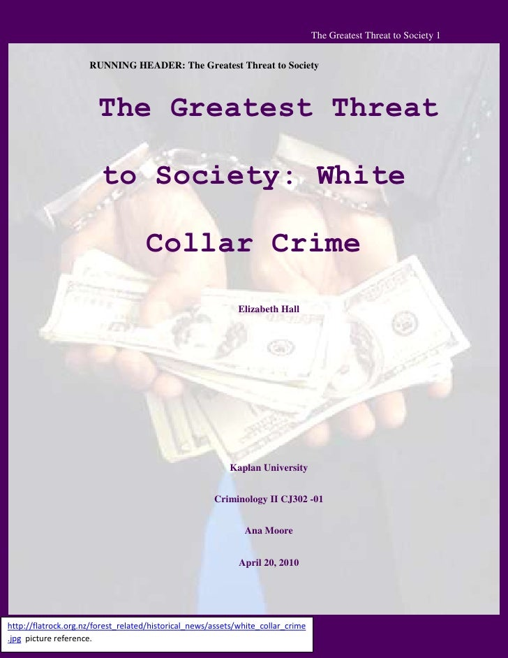 The Greatest Threat To Society