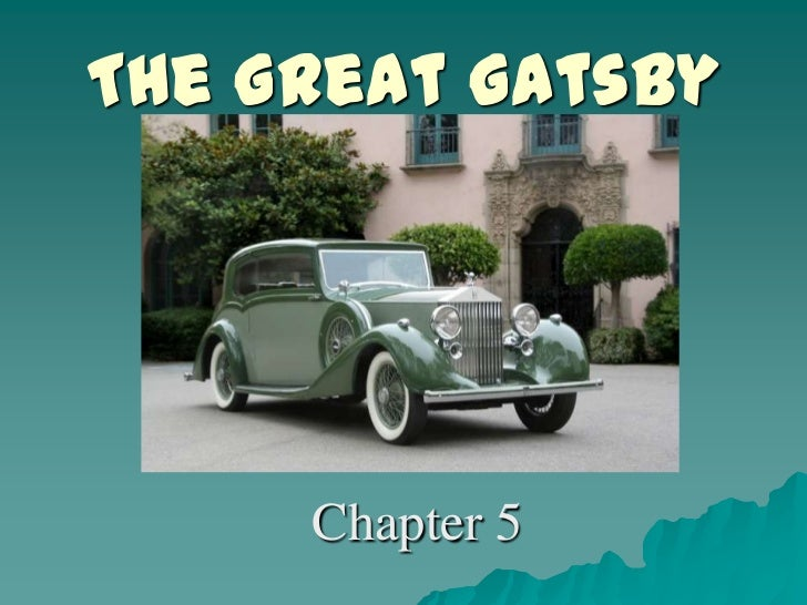 The Great Gatsby Chapter 5 Questions and Answers