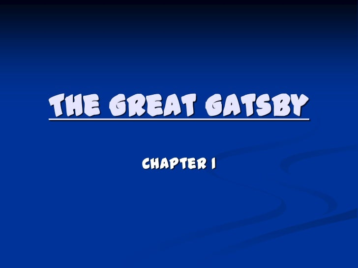 essay on the great gatsby chapter 1