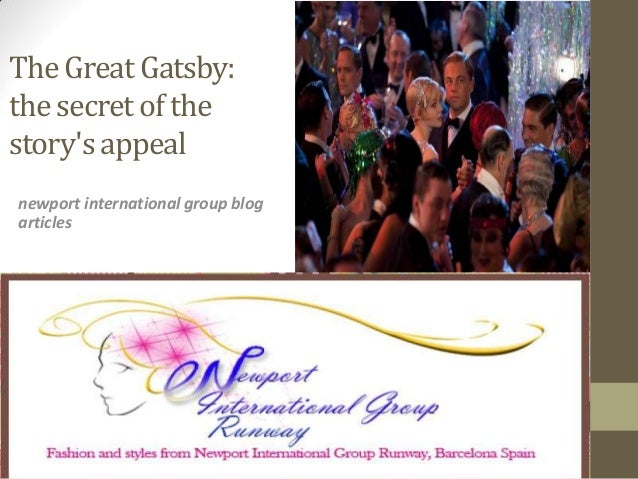 The Great Gatsby:the secret of thestorys appealnewport international group blogarticles