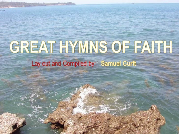THE GREAT HYMNS OF FAITH
