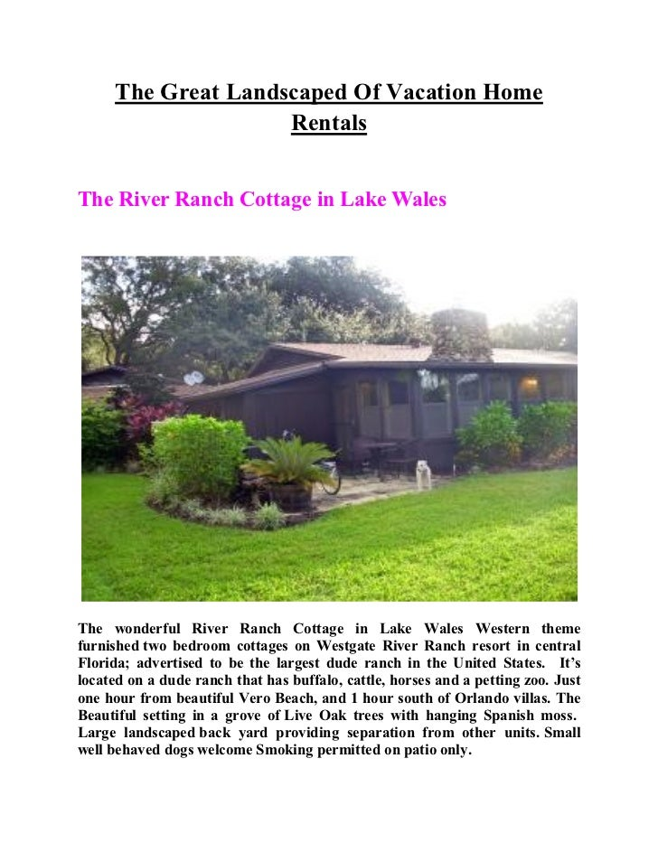 The Great Landscaped Of Vacation Home                    RentalsThe River Ranch Cottage in Lake WalesThe wonderful River R...