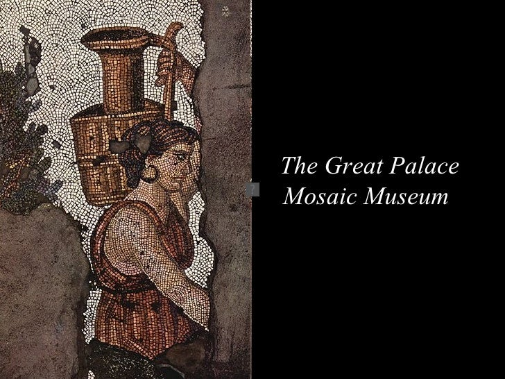 The Great Palace Mosaic Museum
