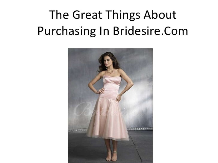 The great things about purchasing in bridesire.com