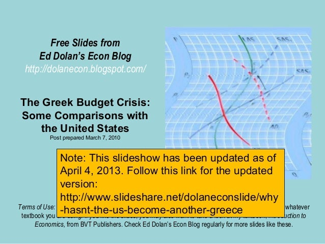 Free Slides from      Ed Dolan's Econ Blog  http://dolanecon.blogspot.com/The Greek Budget Crisis:Some Comparisons with   ...