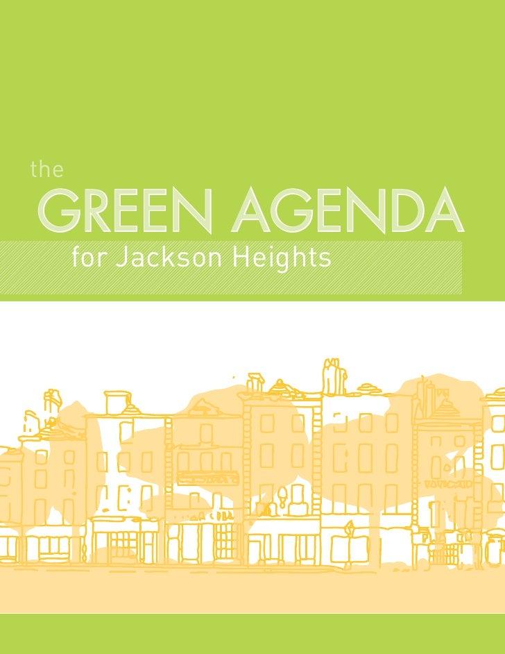 theGREEN AGENDA      for Jackson Heights