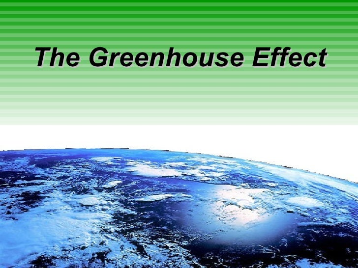 the green house effect and its causes essay The enhanced green house effect essay example 1724 words | 7 pages the enhanced greenhouse effect for the past ten thousand years the earth's climate has been extremely good and beneficial to mankind.