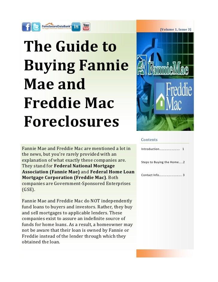 [Volume 1, Issue 3]The Guide toBuying FannieMae andFreddie MacForeclosures                                                ...