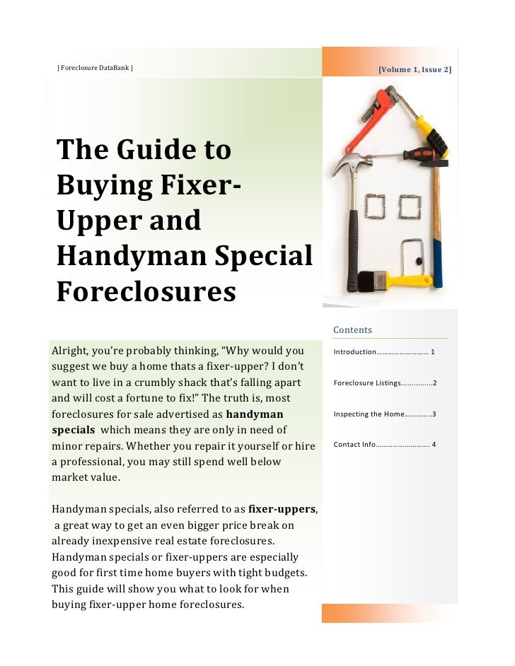 | Foreclosure DataBank |                                              [Volume 1, Issue 2]The Guide toBuying Fixer-Upper an...