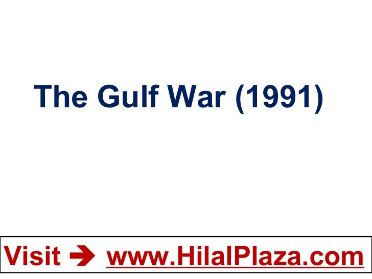 The Gulf War (1991)