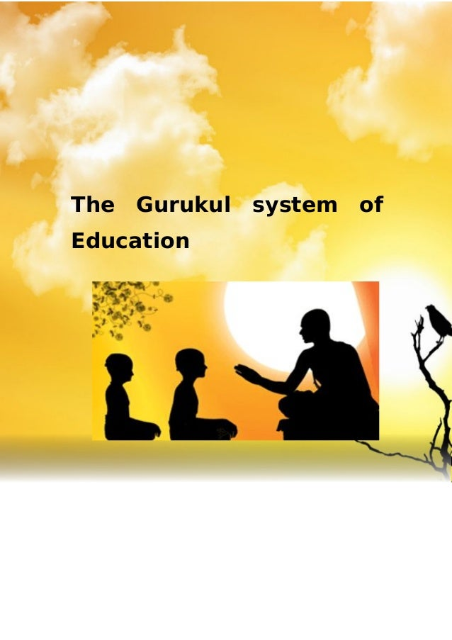 essays gurukul system of education
