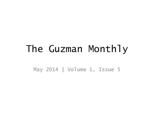 The Guzman Monthly, May 2014, v1 i5