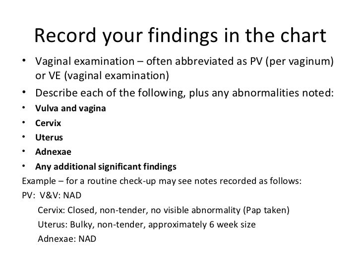 Pelvic Exam Template. pv bleeding a e. making notes authentic and ...
