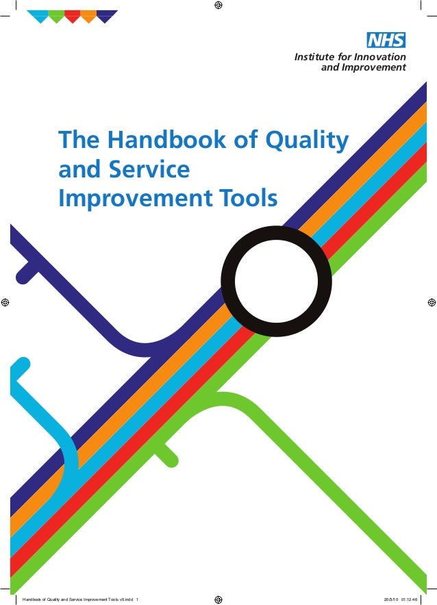 The Handbook of Quality and Service Improvement Tools Institute for Innovation and Improvement Handbook of Quality and Ser...