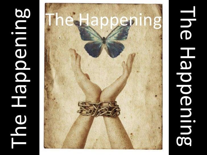 The happening - proloog