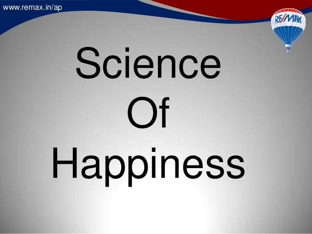 www.remax.in/ap Science Of Happiness