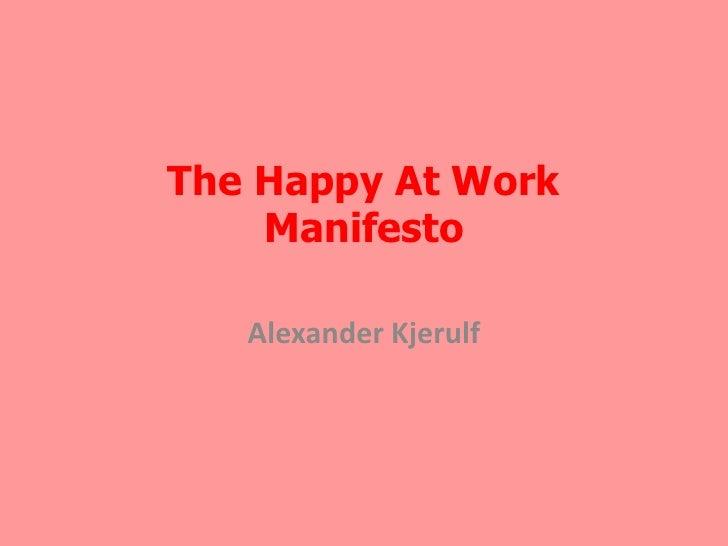 The Happy At Work Manifesto