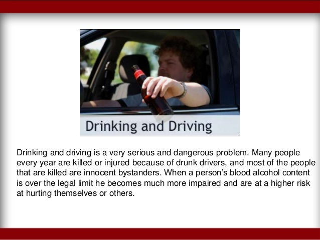 problems with drinking and driving How big is the problem in 2015, 10,265 people died in alcohol-impaired driving crashes, accounting for nearly one-third (29%) of all.