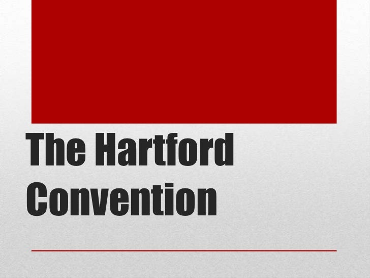 The HartfordConvention