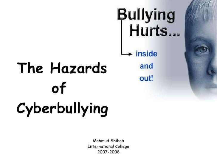 The Hazards Of Cyberbullying