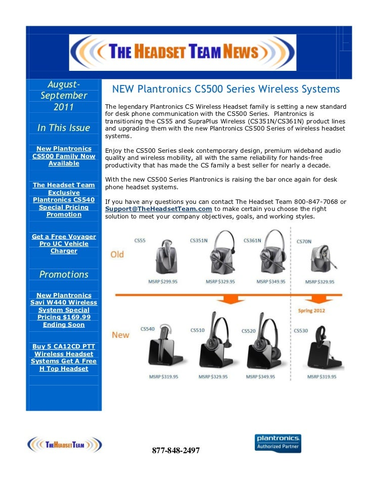 August-             NEW Plantronics CS500 Series Wireless Systems  September     2011            The legendary Plantronics...