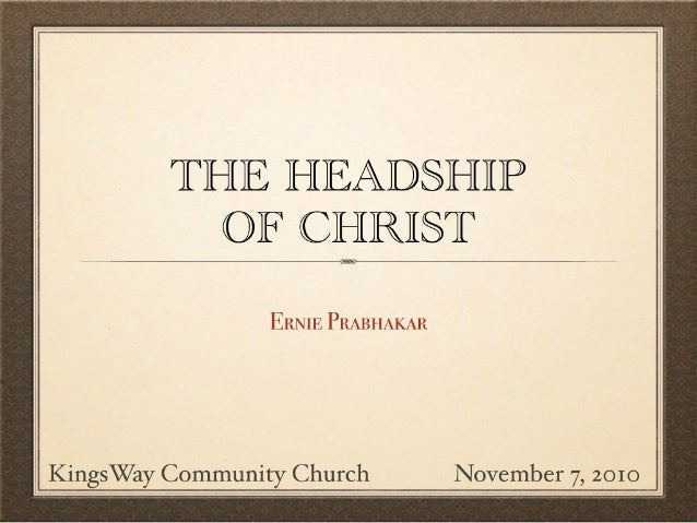 The headship of christ