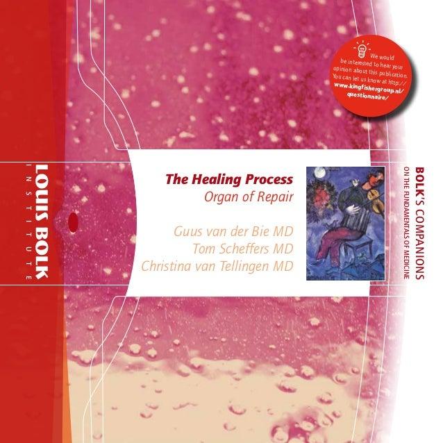 The healing process   organ of repair