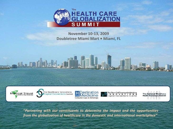 The Health Care Globalization Summit Miami 2009 B