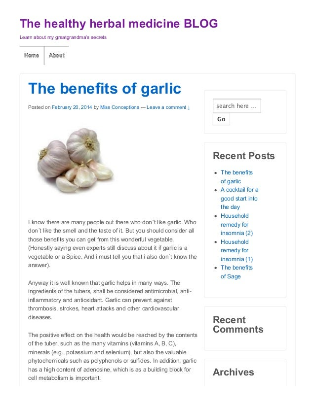 The healthy herbal medicine BLOG Learn about my greatgrandma's secrets  Home  About  The benefits of garlic Posted on Febr...