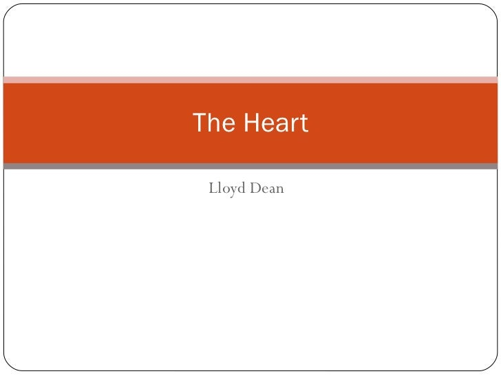Lloyd Dean The Heart