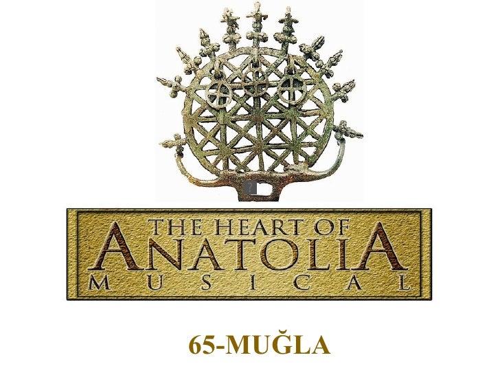 The Heart Of Anatolia (Muğla)