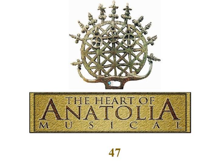 The Heart Of Anatolia (Selcuk)