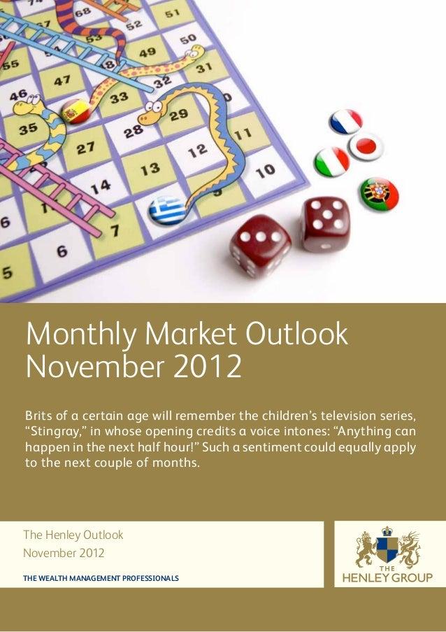 The Henley Group November Outlook 2012