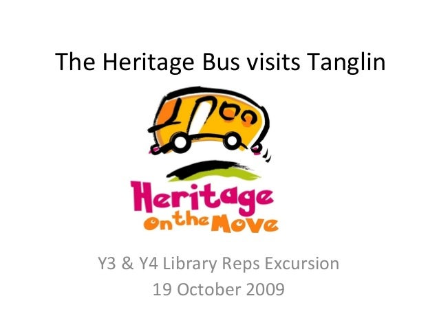 The Heritage Bus visits Tanglin Y3 & Y4 Library Reps Excursion 19 October 2009