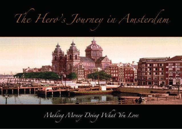 The Hero's Journey in Amsterdam Demo Guide 21 october 2013
