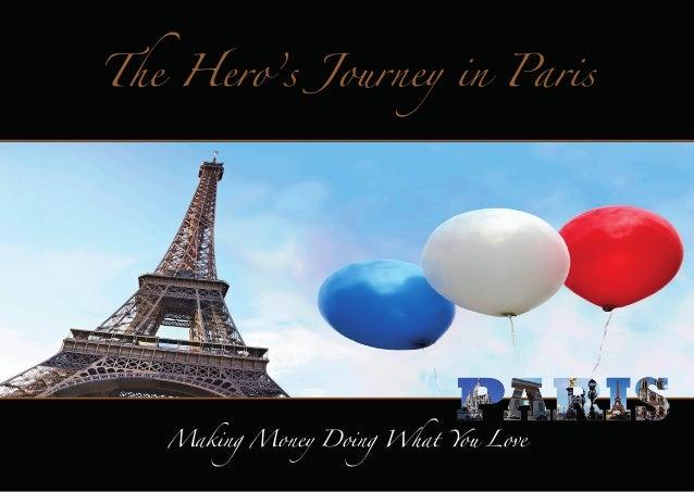 The Hero's Journey in Paris Demo Guide 22 october 2013