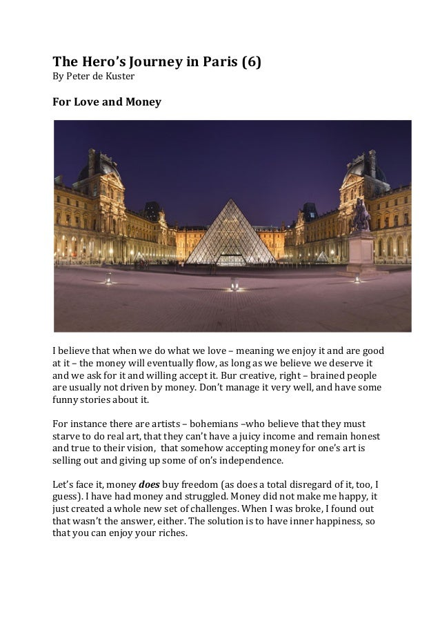 The	  Hero's	  Journey	  in	  Paris	  (6)	  By	  Peter	  de	  Kuster	  	  	  For	  Love	  and	  Money	  	  	              ...