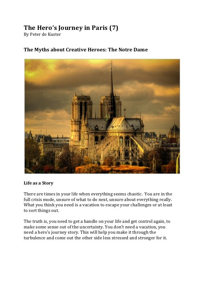 The	  Hero's	  Journey	  in	  Paris	  (7)	  By	  Peter	  de	  Kuster	  	  	  	  The	  Myths	  about	  Creative	  Heroes:	 ...