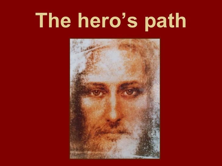 The hero's path