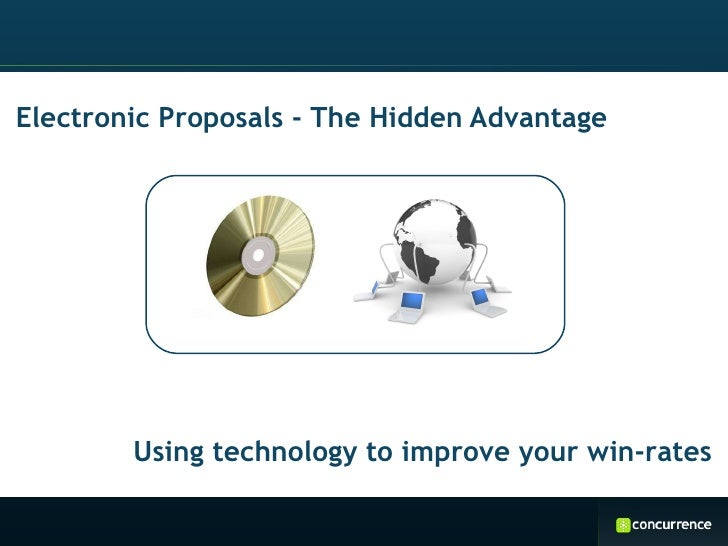 Electronic Proposals - The Hidden Advantage Using technology to improve your win-rates