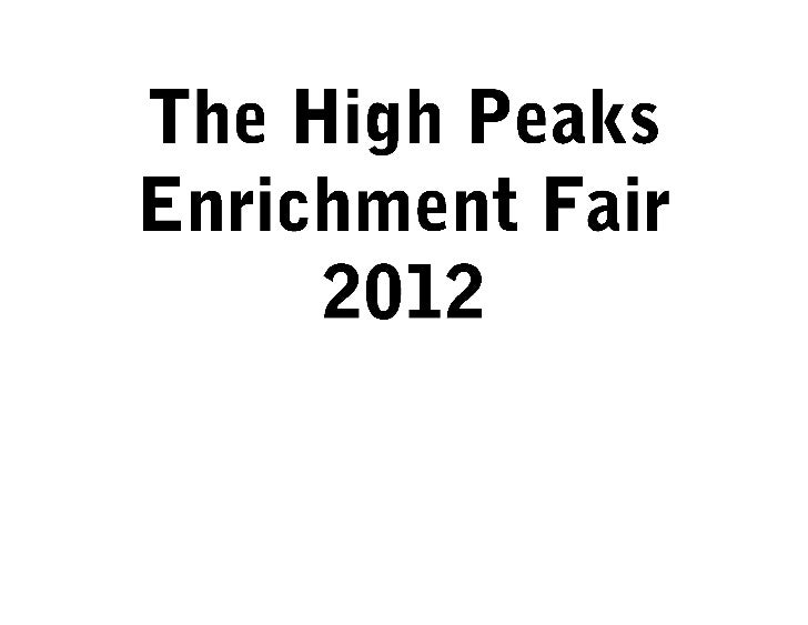 The high peaks enrichment fair 2012 standards based signs