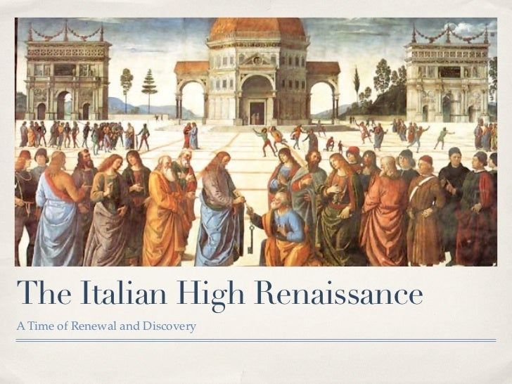 the high renaissance The high renaissance, the greatest flowering of the arts in history.