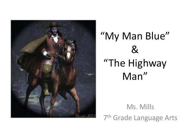 The highway man