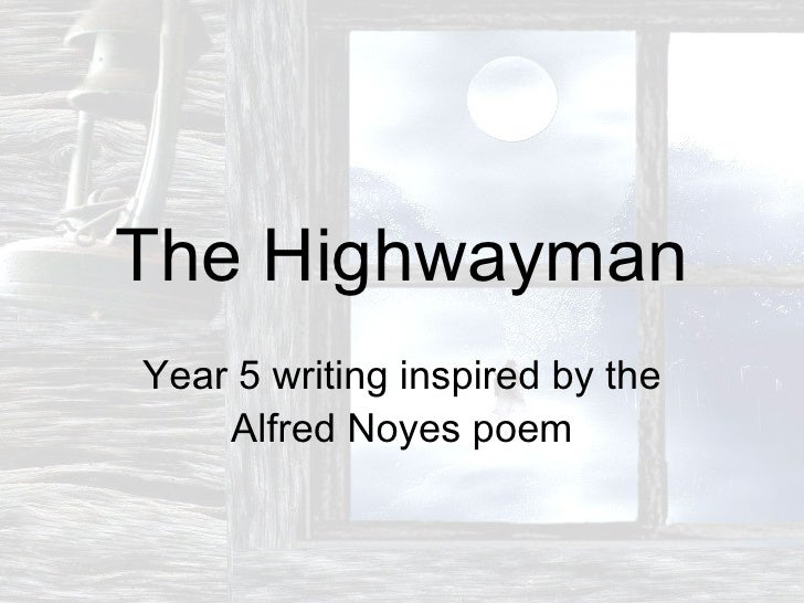 highwayman essay the highwayman essay